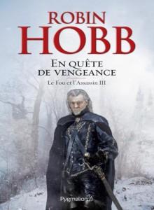 En_quete_de_vengeance_Le_Fou_et_l_Assassin_tome_3